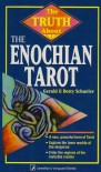 The Truth About The Enochian Tarot (Truth About Series) - Gerald Schueler, Betty Schueler
