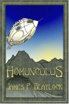 Homunculus - James P. Blaylock