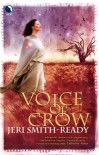 Voice Of Crow (Aspect of Crow Trilogy) - Jeri Smith-Ready