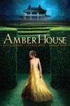 Amber House - Kelly  Moore, Larkin Reed, Tucker Reed
