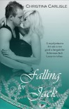 Falling For Jack (Falling In Love) - Christina Carlisle