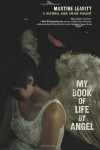 My Book of Life by Angel - Martine Leavitt