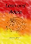 Leon und Adara - Susanne Meier