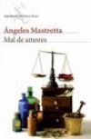 Mal De Amores - ANGELES MASTRETTA