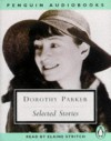 Parker: Selected Stories - Dorothy Parker, Elaine Stritch