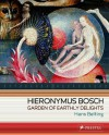 Hieronymus Bosch: Garden of Earthly Delights - Hans Belting
