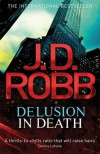 Delusion in Death (In Death #35) - J.D. Robb