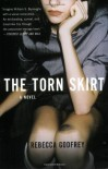 The Torn Skirt - Rebecca Godfrey