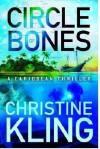 Circle of Bones - Christine Kling