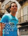 La Dolce Vita Cookbook - David Rocco