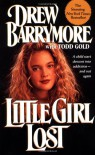 Little Girl Lost - Drew Barrymore, Todd Gold