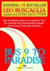 Bus 9 to Paradise - Leo F. Buscaglia
