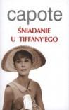 Śniadanie u Tiffany`ego - Truman Capote