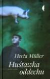 Huśtawka oddechu - Katarzyna Leszczyńska, Herta Müller