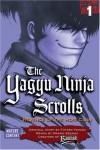 The Yagyu Ninja Scrolls: Revenge of the Hori Clan, Volume 1 - Masaki Segawa, Futaro Yamada