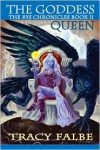 Goddess Queen: The Rys Chronicles Book II -