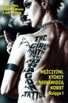 Millennium - 1 - Mężczyźni, Którzy Nienawidzą Kobiet - Denise Mina, Leonardo Manco, Andrea Mutti