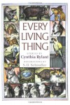 Every Living Thing - Cynthia Rylant, S.D. Schindler
