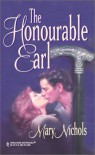 The Honourable Earl - Mary Nichols