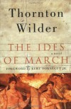 The Ides of March - Kurt Vonnegut, Thornton Wilder