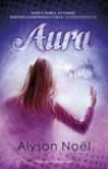 Aura  - Alyson Noel