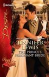 The Prince's Pregnant Bride - Jennifer Lewis