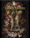 Kwiaty baroku - Maciej Sadowski