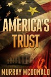 America's Trust - Murray McDonald