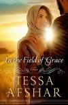 In the Field of Grace - Tessa Afshar