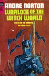 Warlock of the Witch World - Andre Norton