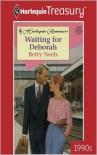 Waiting for Deborah - Betty Neels