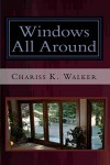 Windows All Around (The Vision Chronicles Book 4) - Chariss K. Walker