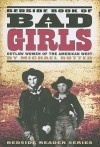 Bedside Book of Bad Girls: Outlaw Women of the American West - Michael Rutter