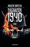 Ragnarok 1940. Tom 1 - Marcin Mortka