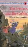 The Princess and the Goblin - George MacDonald, Arthur Hughes