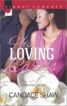 His Loving Caress (Chasing Love) - Candace Shaw
