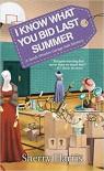 I Know What You Bid Last Summer (A Sarah W. Garage Sale Mystery) - Sherry Harris