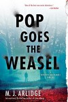 Pop Goes the Weasel: A Detective Helen Grace Thriller (A Helen Grace Thriller) by Arlidge, M. J.(October 6, 2015) Paperback - M. J. Arlidge