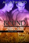 Bound to Brody - Ali Atwood
