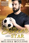The Soccer Star: A Sports Romance (A Keeper Series, #2) - Melissa McClone