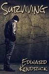 Surviving - Edward Kendrick