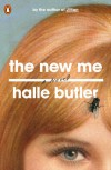 The New Me - Halle Butler