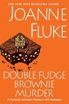 Double Fudge Brownie Murder (A Hannah Swensen Mystery) - Joanne Fluke