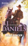Dead Ringer (Whitehorse, Montana: The McGraw Kidnapping) - B.J. Daniels