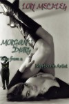 Morgan's Diary, Tales of a Mortician's Artist - Lori Meckley