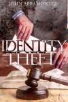 Identity Theft - John Abramowitz