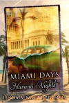 Miami Days, Havana Nights - Linda Benntt Pennell