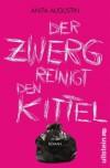 Der Zwerg reinigt den Kittel - Anita Augustin