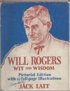 Will Rogers Wit and Wisdom - Jack Lait