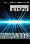 Atlantis - Robert Doherty, Bob Mayer